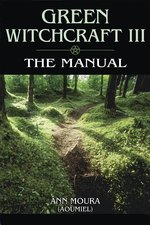 GREEN WITCHCRAFT 3 THE MANUAL