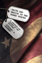 FAITH MAGICK IN THE ARMED FORCES
