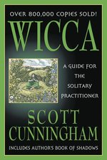 WICCA A GUIDE FOR THE SOLITARY PRACTICIONER
