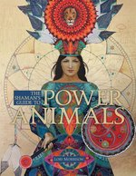 SHAMAN'S GUIDE TO POWER ANIMALS