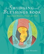 SMUDGINGS AND BLESSING NEW EDITION