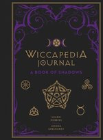 WICCAPEDIA JOURNAL : A BOOK OF SHADOWS