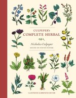 CULPEPER'S COMPLETE HERBAL : ILLUSTRATED & ANNOTATED EDITION