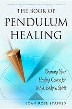 BOOK OF PENDULUM HEALING