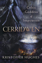 CERRIDWEN CELTIC GODDESS OF INSPIRATION