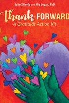 THANK FORWARD : A GRATITUDE ACTION KIT ( 21-CARD DECK )
