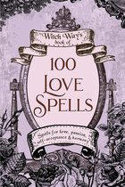1001 LOVE SPELLS ( WITCH WAY'S BOOK OF )