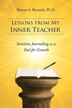 LESSONS FROM MY INNER TEACHER
