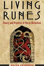 LIVING RUNES : THEORY & PRACTICE OF NORSE DIVINATION