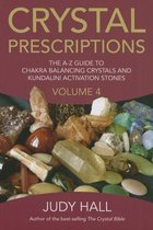 CRYSTAL PRESCRIPTIONS VOL. 4